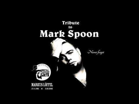 A Tribute To Mark Spoon @ Dorian Gray Frankfurt (Techno/Trance Classics)