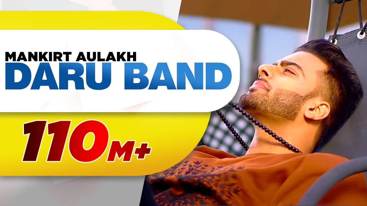 MANKIRT AULAKH - DARU BAND (Official Video) | Latest Punjabi Songs 2018