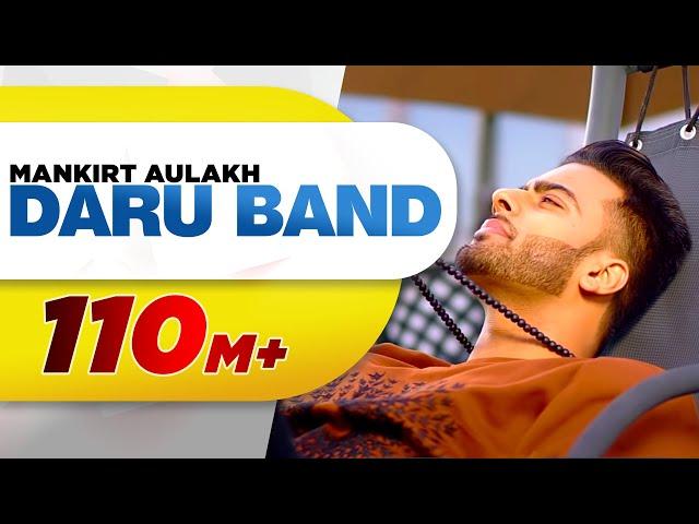 Daru Band | Mankirt Aulakh feat Rupan Bal | official Video | Latest Punjabi Viral songs 2018