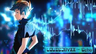 LOUIEJAYXX - Echo