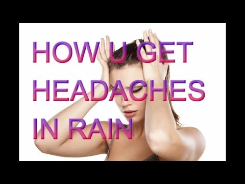 Why Do We Get Headaches When It Rains
