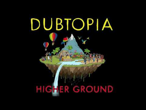 Gentleman's Dub Club  Higher Ground  Audio