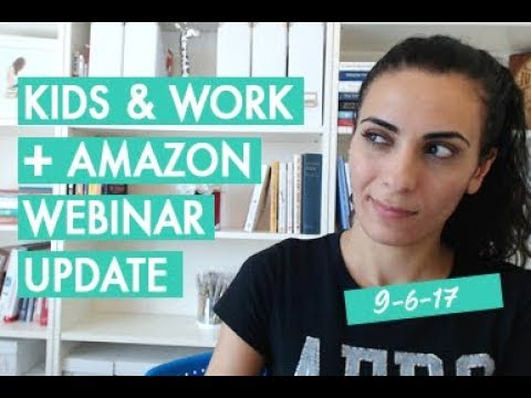 Vlog: Kids & Productivity + Amazon Webinar Update