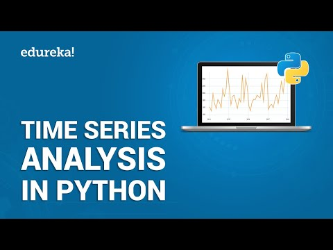 Time Series Analysis In Python | Time Series Forecasting | Data Science With Python | Edureka