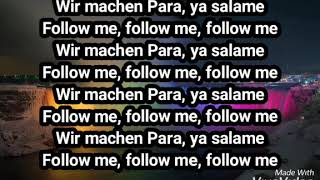 "Xatar feat. 2LADE ""Follow me""   (LYRICS)"