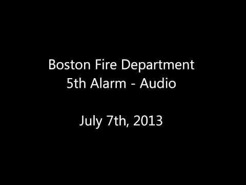 Boston Fire Dept. 5th Alarm Audio 07/07/13