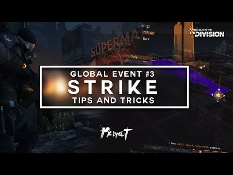 "The Division: Global Event #3 ""Strike"" - Tips, Tricks & Build!"