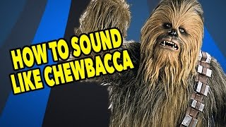 Chewbacca Sound Tutorial