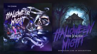 The Jokerr - Halloween Night