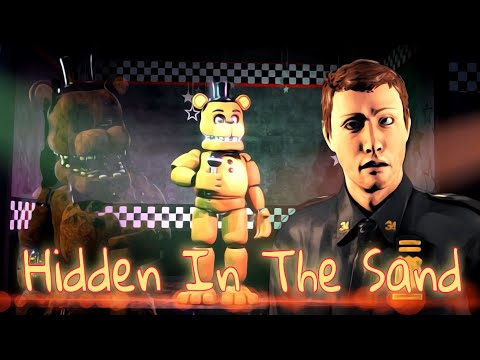 (SFM FNAF) Hidden In The Sand - Tally Hall