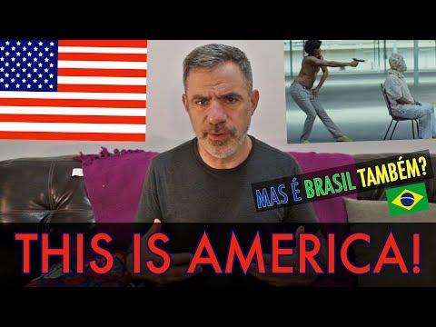 RACISMO EUA x BRASIL: THIS IS AMERICA