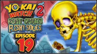 Yo-Kai Watch 2 Bony Spirits / Fleshy Souls - Episode 19 | Goldy Bones! [English 100% Walkthrough]