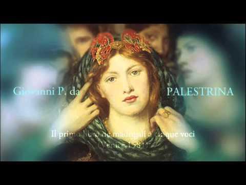 Giovanni Pierluigi da Palestrina - Il primo libro de madrigali a cinque voci (1581)