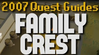 Runescape 2007 Quest Guides: Family Crest