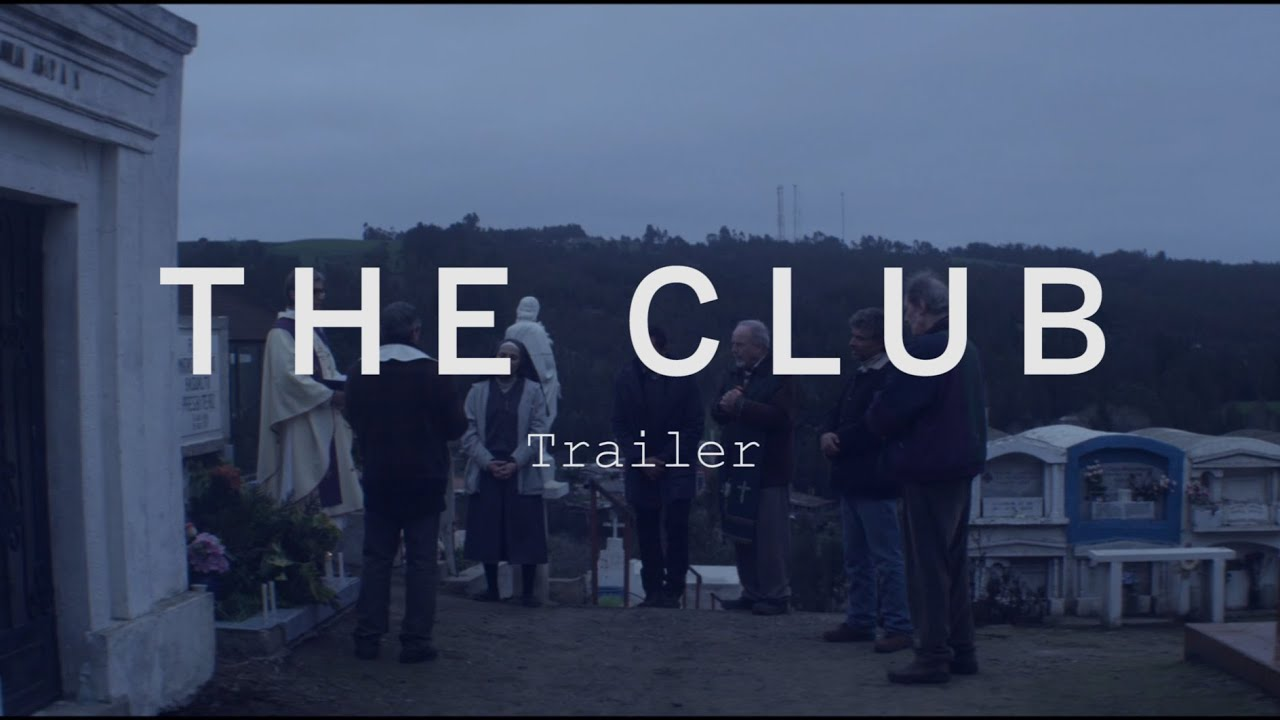 THE CLUB Trailer | New Release 2016