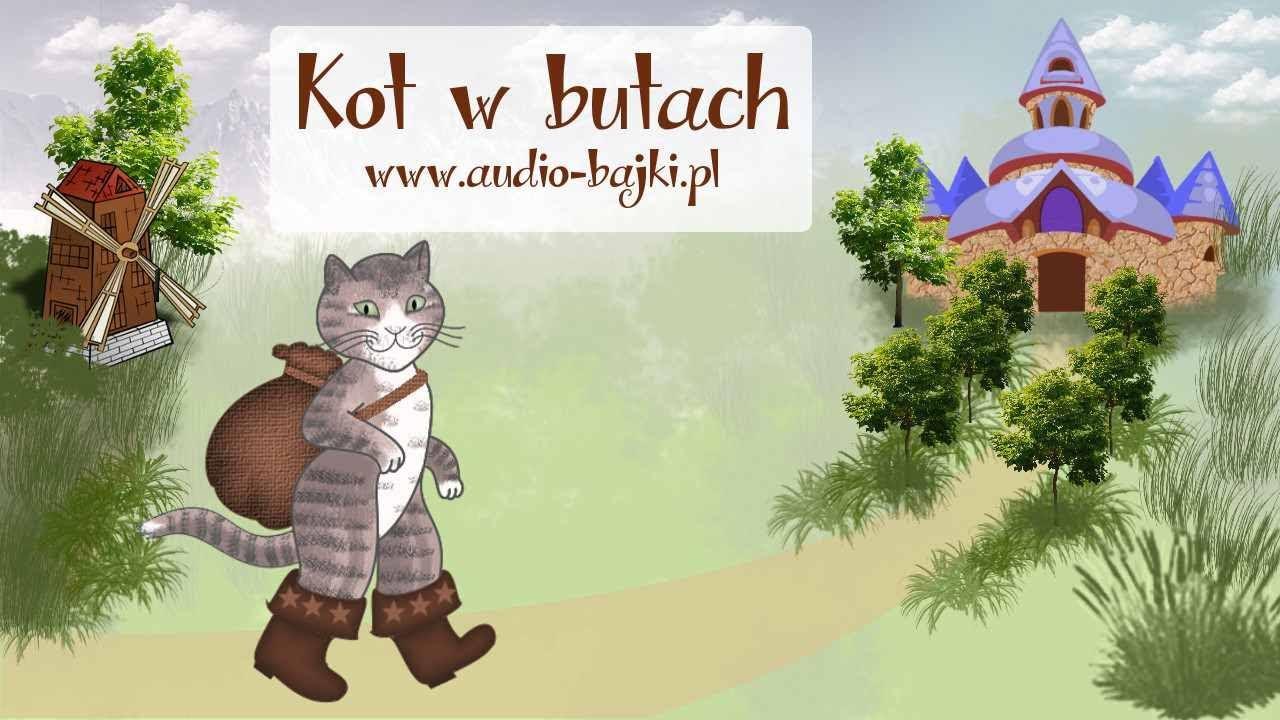 Kot W Butach Bajka Czytana