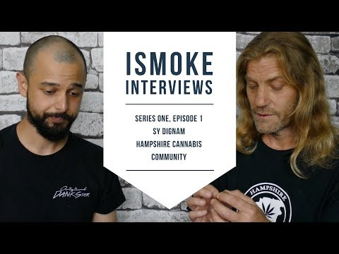 ISMOKE Interviews Sy Dignam from Hampshire Cannabis Community [S01E01]