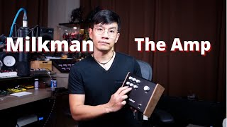 Milkman The Amp review by Vinai T