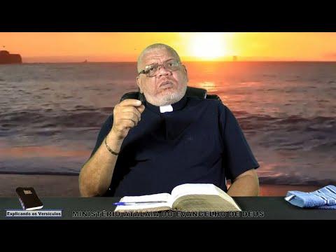 Explicando os versículos  - 228 - Ministério Atalaia de Deus
