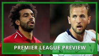 Liverpool V Spurs, Man U V Watford | Premier League Preview