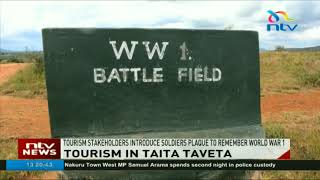 Taita Taveta county in efforts to promote battlefield tourism