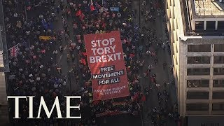 Over 600,000 People March In London For A Second Brexit Referendum | TIME