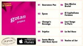Gotan Project - Queremos Paz (King Coya Rmx)