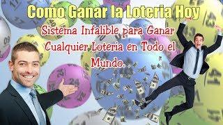 Como Ganar la Loteria Hoy, Sistema Infalible para Ganar Cualqu…