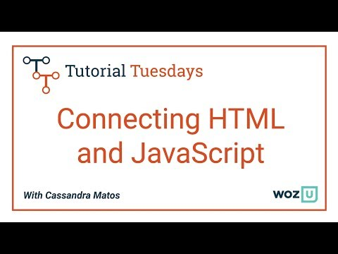 Woz U Learn To Code: Connecting HTML And JavaScript | HTML Basics