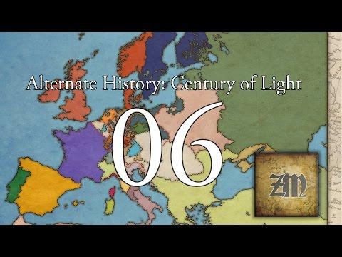 Alternate History of Europe : Century of Light - Episode 6