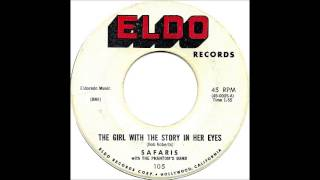 The Girl With The Story In Her Eyes / Summer Nights - The Safaris 1960 Eldo 105