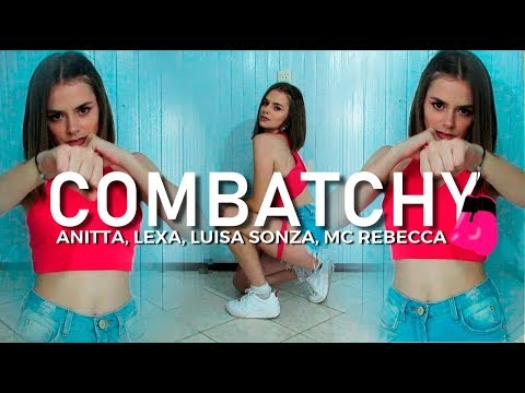 Combatchy - Anitta, Lexa, Luisa Sonza ft. MC Rebecca | Viviane Costa (choreography/coreografia)