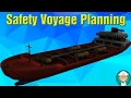 Safety Voyage Planning
