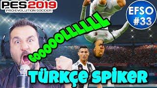 PES 2019 PC TÜRKÇE SPİKER! SES DENEME BİR Kİ! | PE