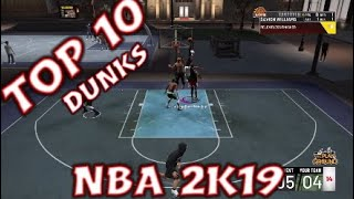 NBA 2K19 Top 10 DUNKS