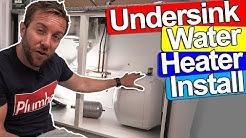 UNDERSINK WATER HEATER INSTALL - Kingspan Undersink Heater