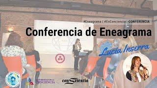 Conferencia de Eneagrma | Lucía Inserra | Universidad de la Conciencia