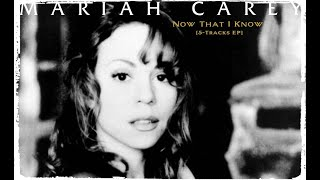 Mariah Carey - Now That I Know [5-Tracks EP]