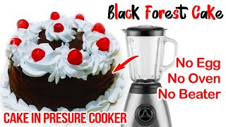 No Oven, Eggless Black Forest Cake in Pressure Cooker  Whipped Cream Cake