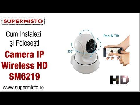 Prezentare Camera IP Wireless pentru Supraveghere cu filmare HD SM6219