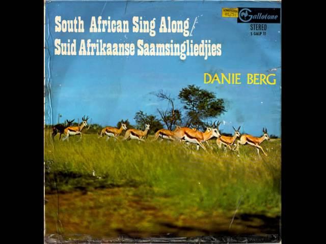 Danie Berg - Die Ou Kraalliedjie; Olie Kolonie