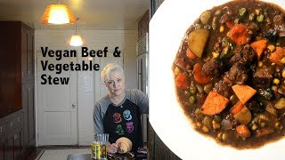 DDD Ep. #132 - Hearty Vegan Beef & Vegetable Stew