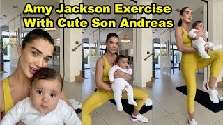 Amy Jackson Live Video With Cute Son Andreas During Lock Down At Home | Cutest Baby Workout Video