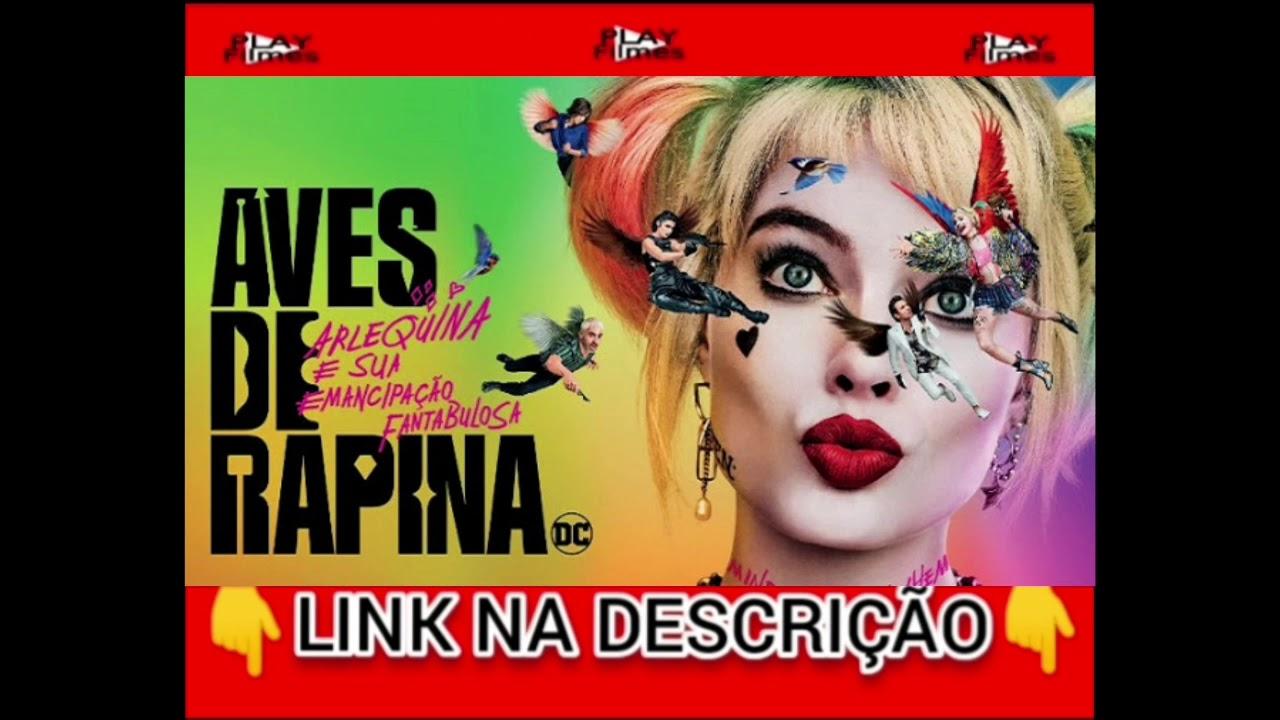 Filme Aves de Rapina: Arlequina e sua Emancipação Fantabulosa - Lançamento 2020 Completo Dublado HD