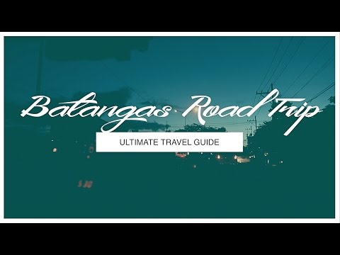 HOW TO DO A BATANGAS ROADTRIP | ULTIMATE TRAVEL GUIDE | #ErrishMeetsWorld