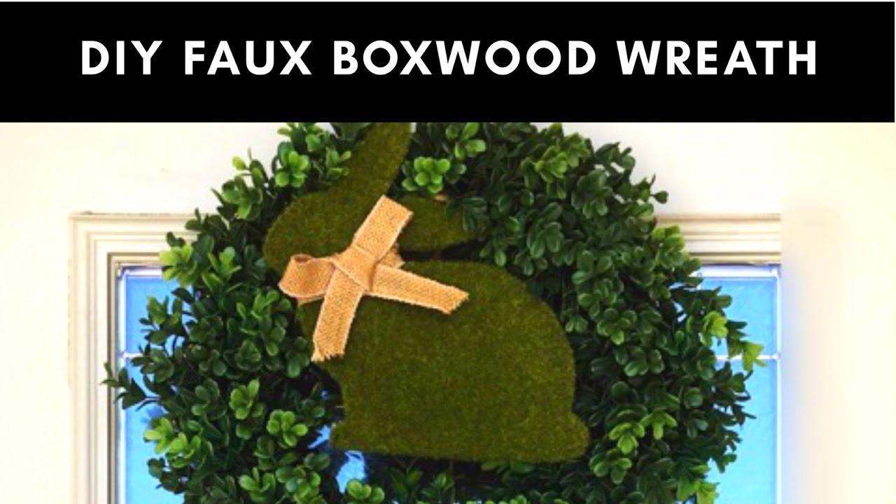Diy Faux Boxwood Wreath Tutorial