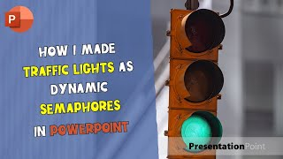 How I Made Traffic Lights as Dynamic Semaphores in PowerPoint