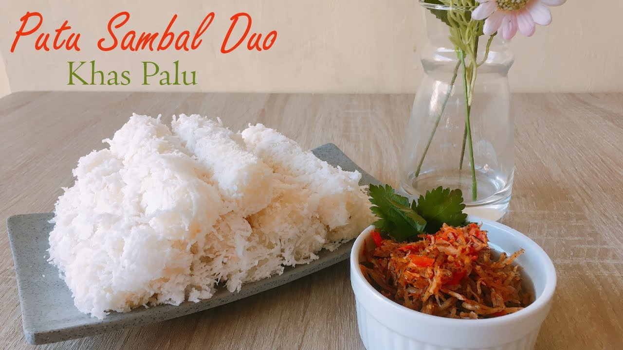 Putu Sambal Duo Khas Palu Youtube