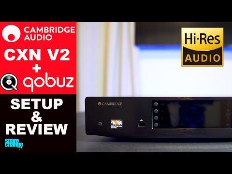 CAMBRIDGE AUDIO CXN V2 Setup & Review + Qobuz Hi-Res Audio   Best Music Streamer?