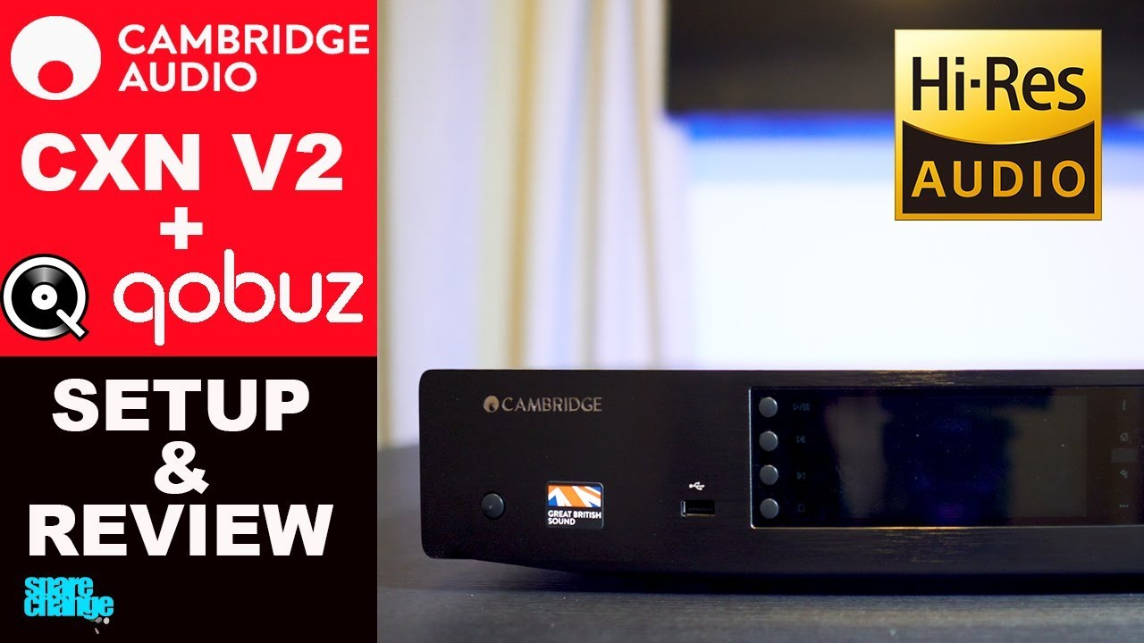 CAMBRIDGE AUDIO CXN V2 Setup & Review + Qobuz Hi-Res Audio | Best Music  Streamer?